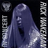 King Biscuit Flower Hour Presents Rick Wakeman in Concert