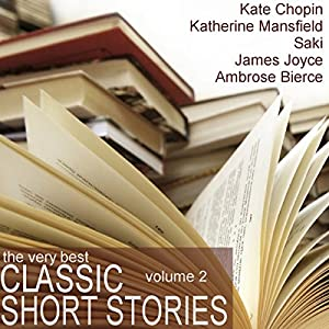 The Very Best Classic Short Stories - Volume 2 Audiobook