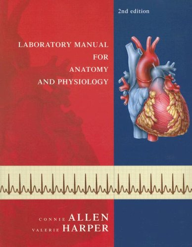 Laboratory Manual for Anatomy and Physiology (Second Edition)