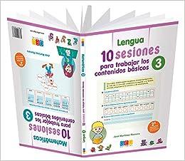 10 Sesiones para Trabajar los Contenidos Básicos - Cuaderno 3: Amazon.es: José Martínez Romero: Libros