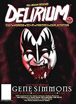 Delirium - 9th 'Rock & Roll' Issue: Cult - Horror - Exploitation - Grindhouse by [Alexander, Chris , Band, Charles]