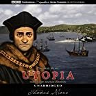 Utopia Hörbuch von Thomas More Gesprochen von: Alastair Cameron