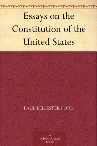 Essays On Malcolm X Essays On The Constitution Of The United States By Ford Paul Leicester Sample Nursing Essays also Essay Reflection Paper Examples Amazoncom Essays On The Constitution Of The United States Ebook  Nacirema Essay