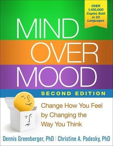 Mind Over Mood, Second Edition: Change How You Feel by Changing the Way You Think cover