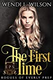 The First Time: Rogues of Everly Prep