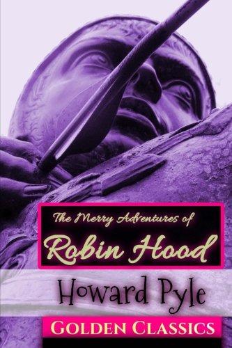 Download The Merry Adventures of Robin Hood (Golden Classics) (Volume 17) pdf