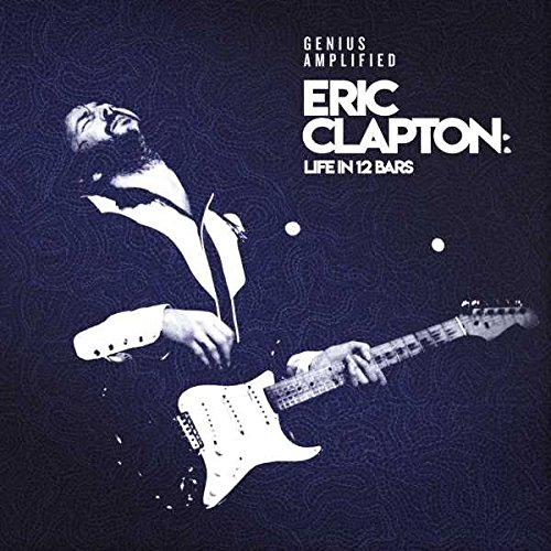 Eric Clapton: Life In 12 Bars [2 CD]