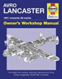Avro Lancaster Manual, Jarrod Cotter and Paul Blackah, 1844254631