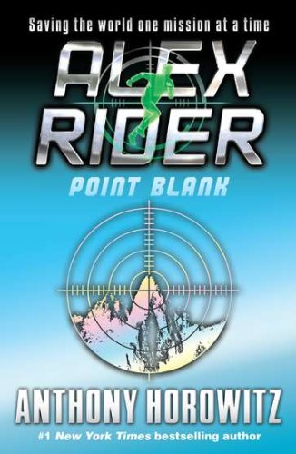 Point Blanc - Book #2 of the Alex Rider