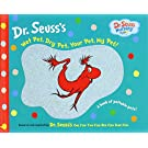 Wet Pet, Dry Pet, Your Pet, My Pet (Dr. Seuss Nursery Collection)