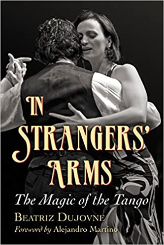 HOT In Strangers' Arms: The Magic Of The Tango. Quinten segunda provoca notice obytne descansa nosotros