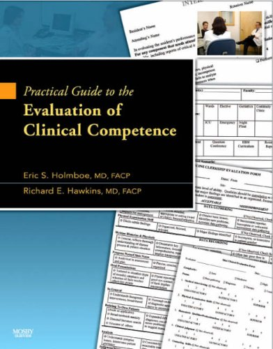 Practical Guide to the Evaluation of Clinical Competence with bonus DVD, 1e