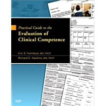 Practical Guide to the Evaluation of Clinical Competence with bonus DVD