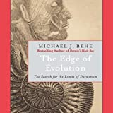 The Edge of Evolution: The Search for the Limits of