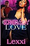A Scandalust Love, Lexxi ., 1500220361