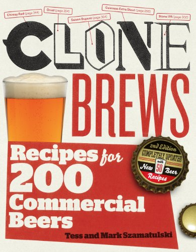 CloneBrews, 2nd Edition: Recipes for 200 Commercial Beers cover