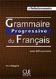 Grammaire progressive du français - Niveau perfectionnement - Livre + CD