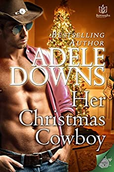 Her Christmas Cowboy by [Downs, Adele]