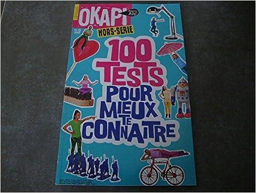 Amazon Fr Okapi 100 Ado Hors Serie N 1406 100 Tests
