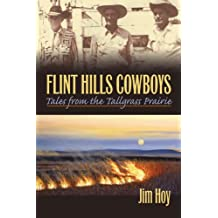 Flint Hills Cowboys: Tales from the Tallgrass Prairie