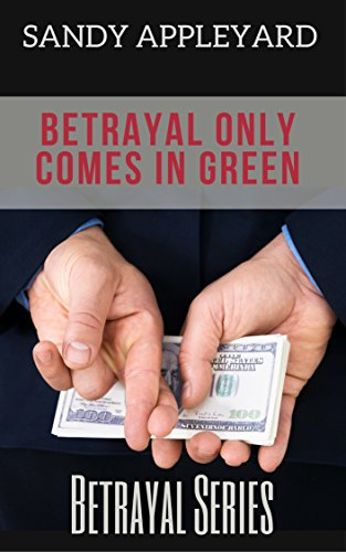Betrayal Only Comes in Green by Sandy Appleyard ebook