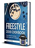 Freestyle 2018 Cookbook: Ultimate Freestyle 2018 Instant Pot Cookbook: Delicious Freestyle Smart Points Recipes for Weight Loss ( Freestyle Cookbook 2018)