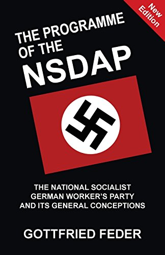 The Programme of the NSDAP: The National Socialist
