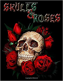 Amazoncom Skulls Roses Adult Coloring Book Stress Relief