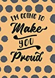 I'm Going To Make You Proud: Food & Exercise Journal