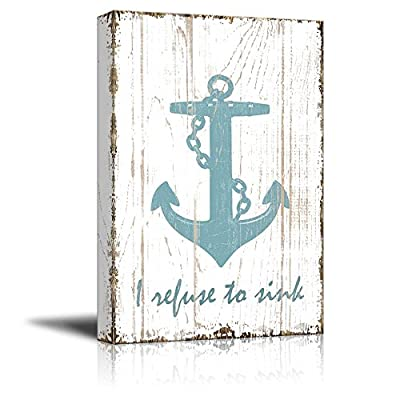 Canvas Wall Art - I Refuse to Sink Quotes on Wood Style Background - Gallery Wrap Modern Home Art | Ready to Hang - 16x24 inches
