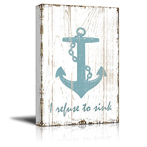 I Refuse to Sink Quotes on Wood Style Background