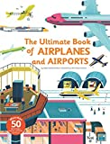 #4: Ultimate Book of Airplanes and Airports (The Ultimate Book of)