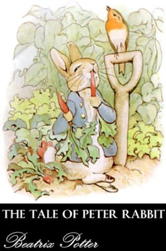THE TALE OF PETER RABBIT (Illustrated)