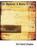 The Plutocrat, Otto Frederick Schupphaus, 0554825732