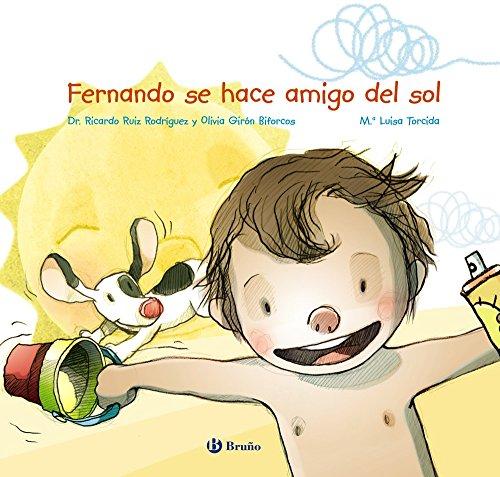 Fernando Se Hace Amigo del Sol (Spanish Edition)