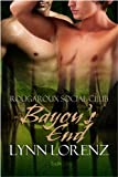 Bayou's End (Rougaroux Social Club Book 2)