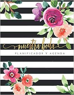 Nuestra Boda Planificador y Agenda: Organizador y Agenda Sin ...