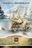 Yellowstone Christmas (Yellowstone Romance)