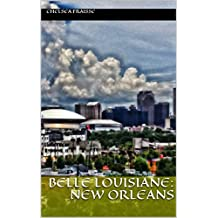 Belle Louisiane: New Orleans