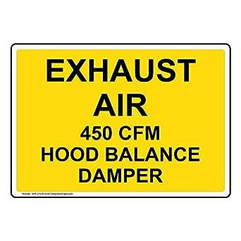 ComplianceSigns Plastic Exhaust Air 450 Cfm Hood Balance