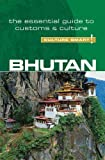 Bhutan - Culture Smart! the Essential Guide to Customs & Culture