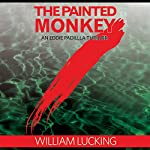 The Painted Monkey | William Lucking