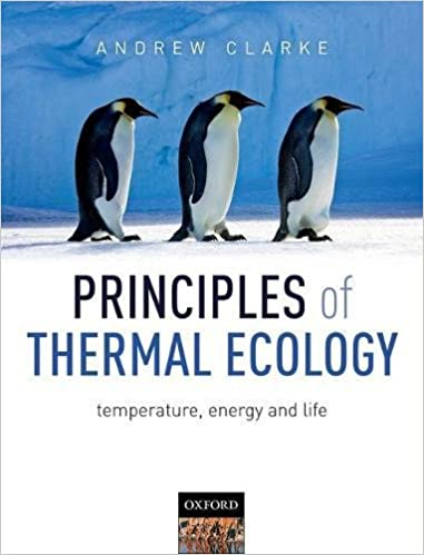 Principles of Thermal Ecology: Temperature, Energy and Life