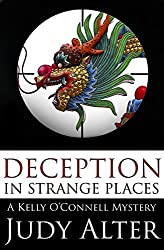 Deception in Strange Places (A Kelly O'Connell Mystery Book 5)