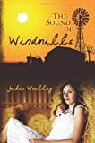 The Sound of Windmills, Jackie Woolley, 1456327232