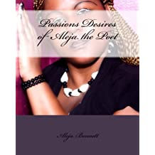 Passions Desires Of Aleja The Poet (Only The Strong Can Survive Book 1)