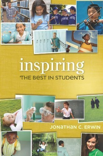 Inspiring the Best in Students 1st (first) Edition by Jonathan C. Erwin published by Association for Supervision & Curriculum Developme (2010)