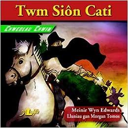 Chwedlau Chwim: Twm Siôn Cati