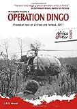 Operation Dingo, J. R. T. Wood, 1907677364
