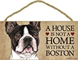 (SJT63913) A house is not a home without a Boston (Terrier) wood sign plaque 5